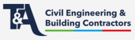 T&A Building and Civil Engineering Ltd